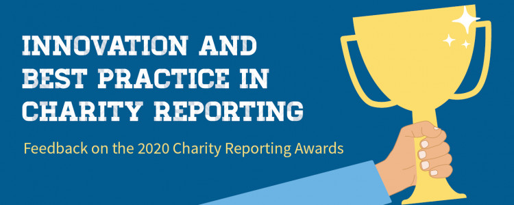 Innovation and best practice in charity reporting - feedback on the 2020 Charity Reporting Awards